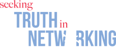 Seeking Truth in Networking | Podcast